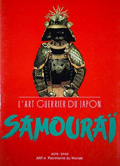 L'Art Guerrier du Japon: Samouraï
