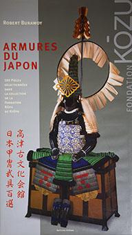 Armures du Japon : 100 pièces sélectionnées dans la collection de la Fondation Kōzu de Kyōto