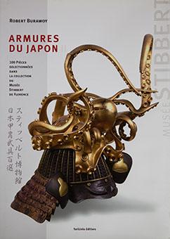 Armures du Japon II : 100 pièces sélectionnées dans la collection du Musée Stibbert de Florence