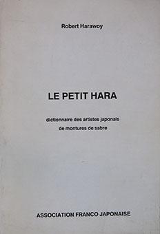 Le Petit Hara dictionnaire des artistes japonais de montures de sabre