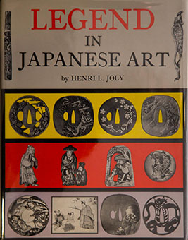 Legend in Japanese art : a description of historical episodes, legendary characters, folk-lore myths, religious symbolism, illustrated in the arts of old Japan