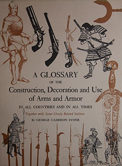 A glossary of the construction, decoration and use of arms and armor in all countries and in all times, together with some closely related subjects